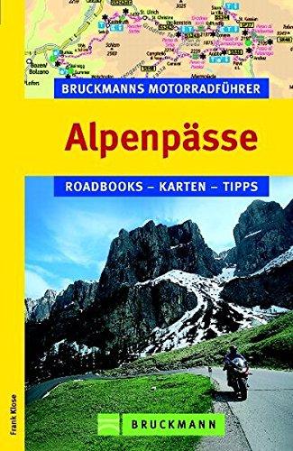 9783765452246: Bruckmanns Motorradführer Alpenpässe