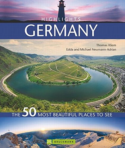 Highlights Germany: The 50 most beautiful places: Kliem, Thomas