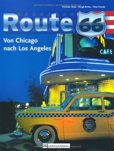 9783765453984: Route 66: Von Chicago nach Los Angeles