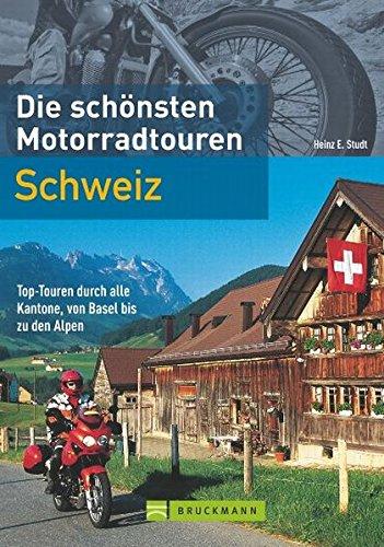 9783765454929: Die schönsten Motorradtouren: Schweiz