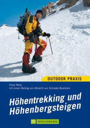 9783765454936: Höhentrekking und Höhenbergsteigen