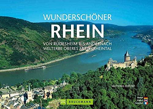 9783765455094: Wunderschöner Rhein: Von Rüdesheim bis Andernach - Welterbe Oberes Mittelrheintal