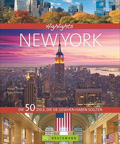 9783765457517: New York Reiseführer. Highlights New York. Die 50 Ziele, die Sie gesehen haben sollten. Metropole New York entdecken: Manhatten, Freiheitsstatue, Museum of Modern Arts.