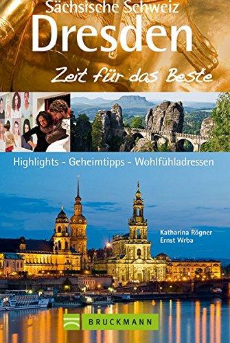 9783765458484: Dresden & Sächsische Schweiz - Zeit für das Beste
