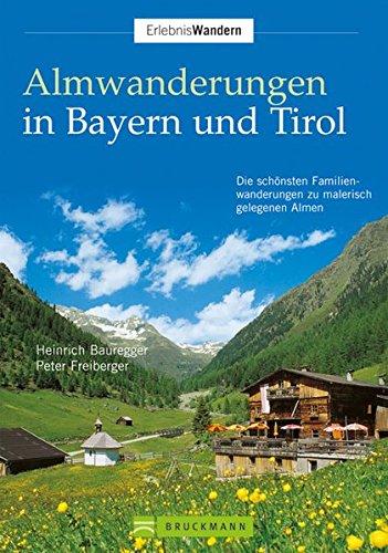 9783765458705: Almwanderungen Bayern u. Tirol