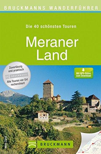 9783765458941: Bruckmanns Wanderführer Meraner Land