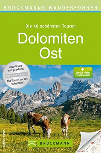 9783765459412: Dolomiten Ost: Sextener, Pragser, Cortina, Pala