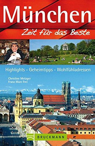 Reiseführer München - Zeit für das Beste: Franz Marc Frei,