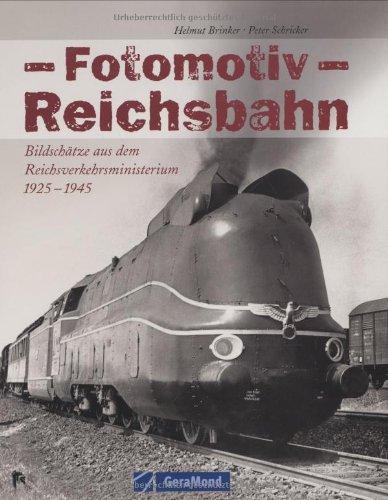 9783765470691: Fotomotiv Reichsbahn: Bildschätze aus dem Reichsverkehrsministerium 1925 1945
