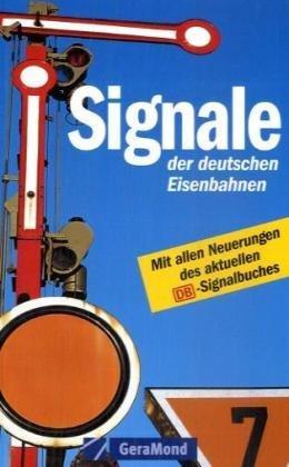 9783765471001: Signale der deutschen Eisenbahnen