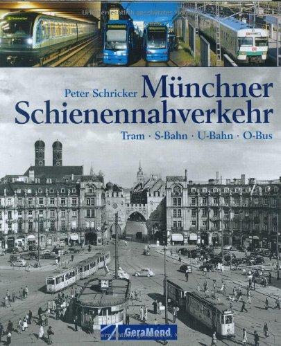 9783765471377: Münchner Schienennahverkehr