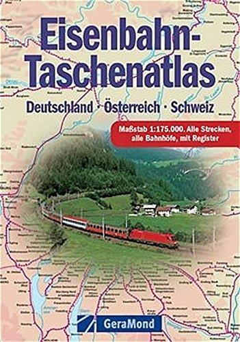 9783765471520: Eisenbahn-Taschenatlas. Deutschland - Österreich - Schweiz