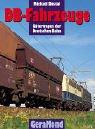 9783765471711: DB-Fahrzeuge, Bd.3, Güterwagen der Deutschen Bahn