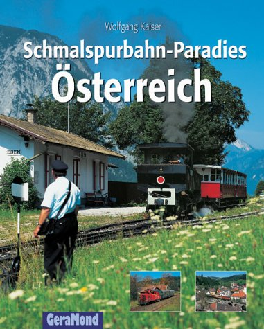 9783765471834: Schmalspurbahn-Paradies Österreich.