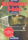 Die Münchner U-Bahn : unterirdisch durch die: Pischek, Wolfgang und