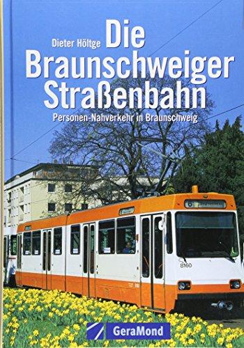 9783765471957: Die Braunschweiger Straßenbahn.