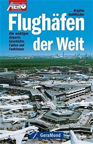 9783765472114: Flughäfen der Welt