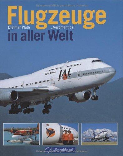 9783765472121: Flugzeuge in aller Welt