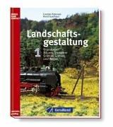 Landschaftsgestaltung 1. Grundlagen, Bäume, Sträucher, Grün an Gleisen und Wegen Modellbahn Kompakt...
