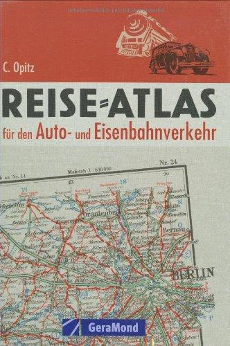 9783765472954: Reise-Atlas für den Auto- und Eisenbahnverkehr
