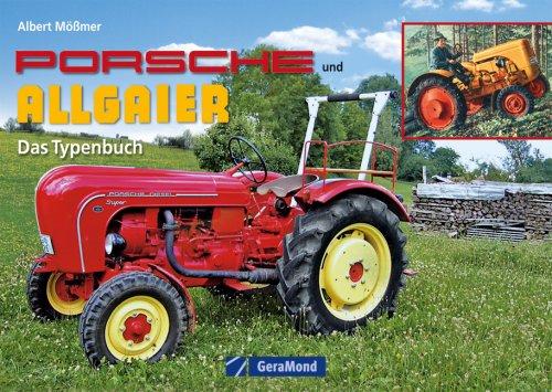 9783765477218: Porsche und Allgaier: Das Typenbuch