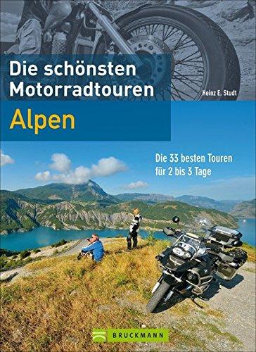 9783765484063: Die schönsten Motorradtouren Alpen