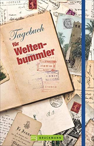 Tagebuch für Weltenbummler: Bruckmann