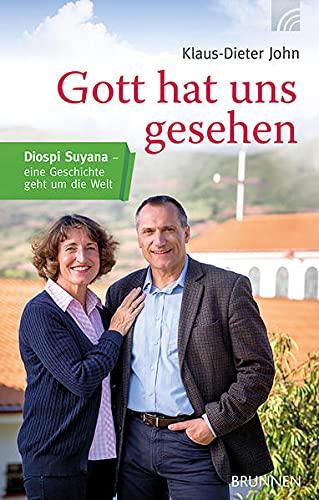 9783765509308: Gott hat uns gesehen: Diospi Suyana - eine Geschichte geht um die Welt
