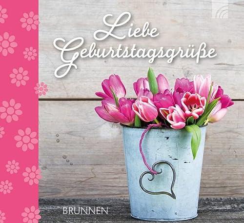 9783765511639: Liebe Geburtstagsgrüße