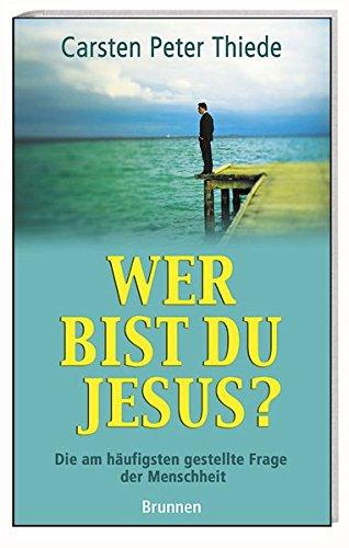9783765512162: Wer bist du, Jesus?