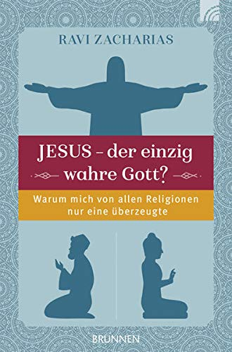 9783765512490: Jesus - der einzig wahre Gott? Christlicher Glaube und andere Religionen.