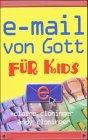 e-mail von Gott für Kids (3765513113) by Cloninger, Claire; Cloninger, Andy