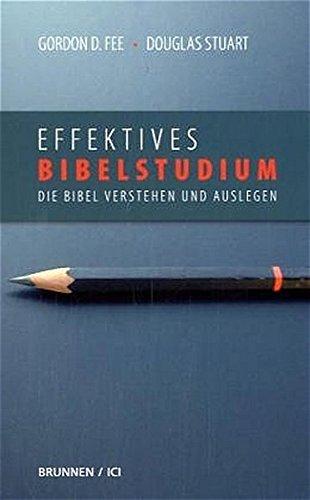 Effektives Bibelstudium (3765513512) by Douglas Stuart
