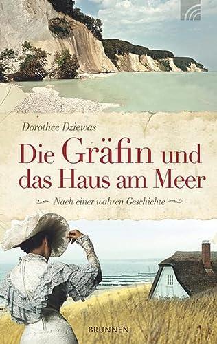 9783765515866: Die Gräfin und das Haus am Meer: Nach einer wahren Geschichte