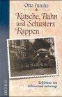 9783765516443: Kutsche, Bahn und Schusters Rappen