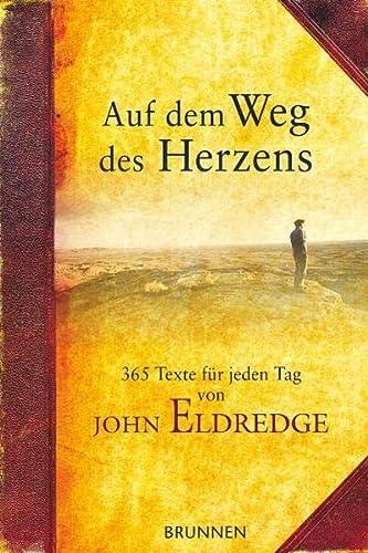 Auf dem Weg des Herzens (3765517208) by John Eldredge