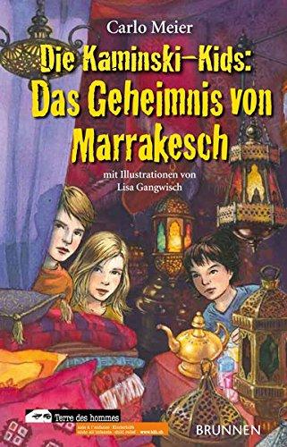 Die Kaminski-Kids: Das Geheimnis von Marrakesch: Band 12 - Meier Carlo
