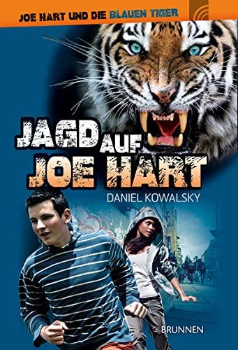 Joe Hart 01. Jagd auf Joe Hart - Kowalsky, Daniel