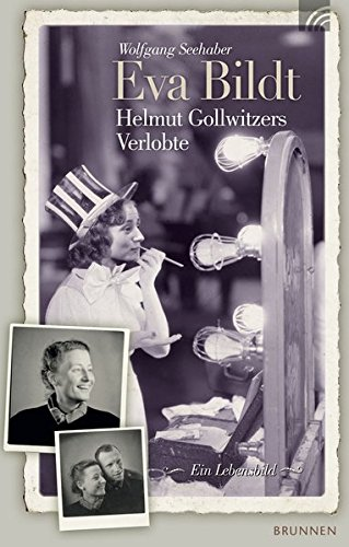 9783765518140: Eva Bildt - Helmut Gollwitzers Verlobte: Ein Lebensbild
