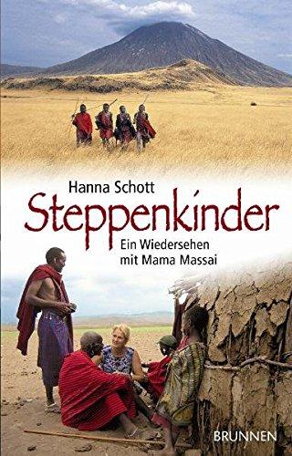 9783765519024: Steppenkinder: Ein Wiedersehen mit Mama Massai