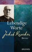 9783765519277: Lebendige Worte: Jakob-Kroeker-Brevier