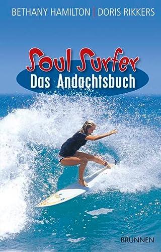 9783765519697: Soul Surfer - Das Andachtsbuch