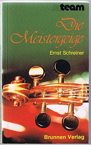 9783765531248: Die Meistergeige. Eine geschichtliche Erzählung