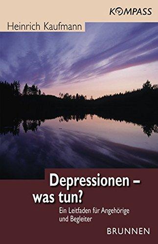 9783765537950: Depressionen - was tun?: Ein Leitfaden für Angehörige und Begleiter