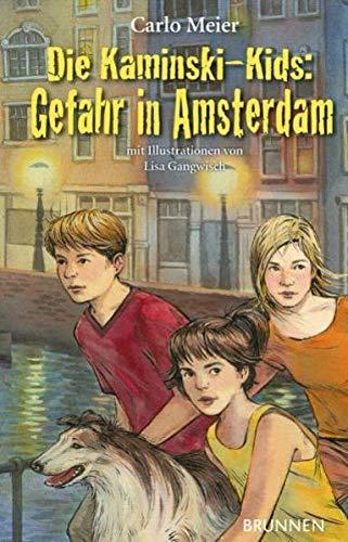 9783765538292: Die Kaminski-Kids. Gefahr in Amsterdam