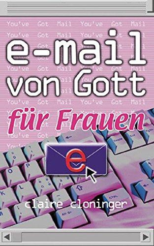 E-Mail von Gott für Frauen (3765540463) by Claire Cloninger