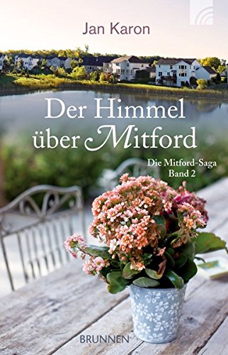 Der Himmel uber Mitford: Mitford-Saga Band 2 (9783765540882) by [???]