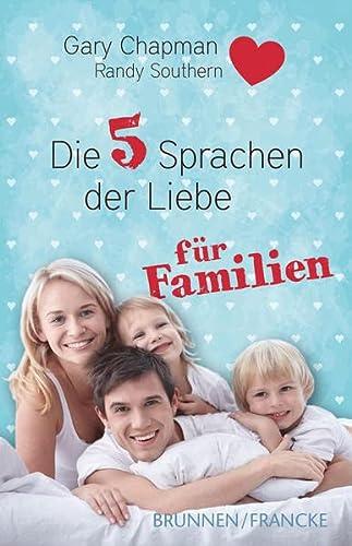 9783765541438: Die fünf Sprachen der Liebe für Familien