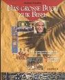 9783765554414: Das grosse Buch zur Bibel