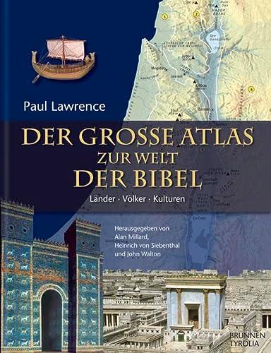 9783765554438: Der große Atlas zur Welt der Bibel: Länder, Völker, Kulturen